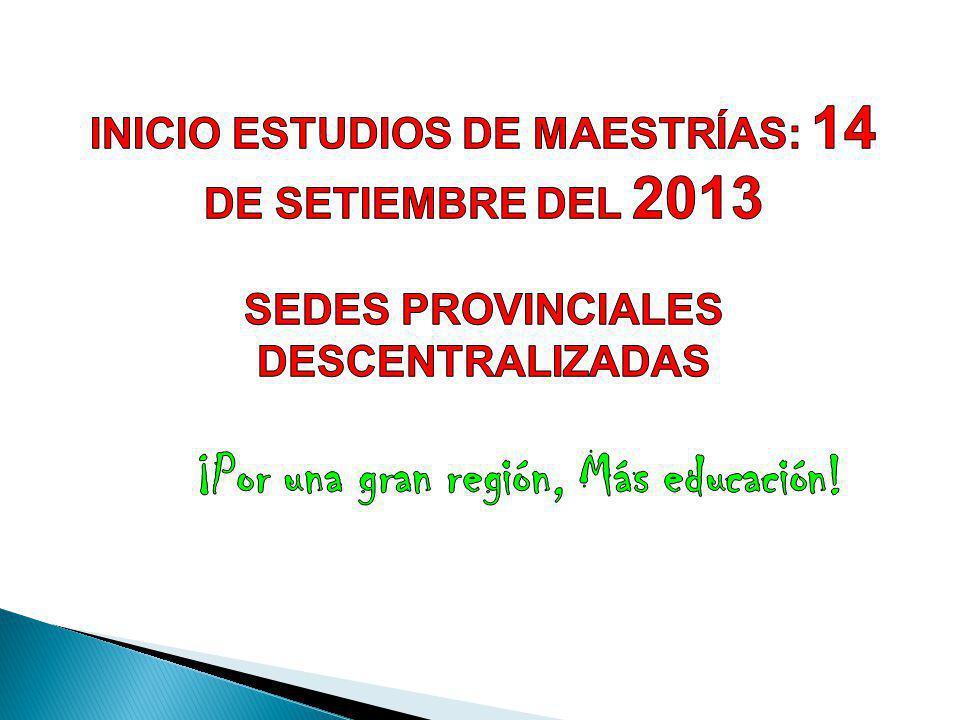 ¡Por una gran región, Más educación!