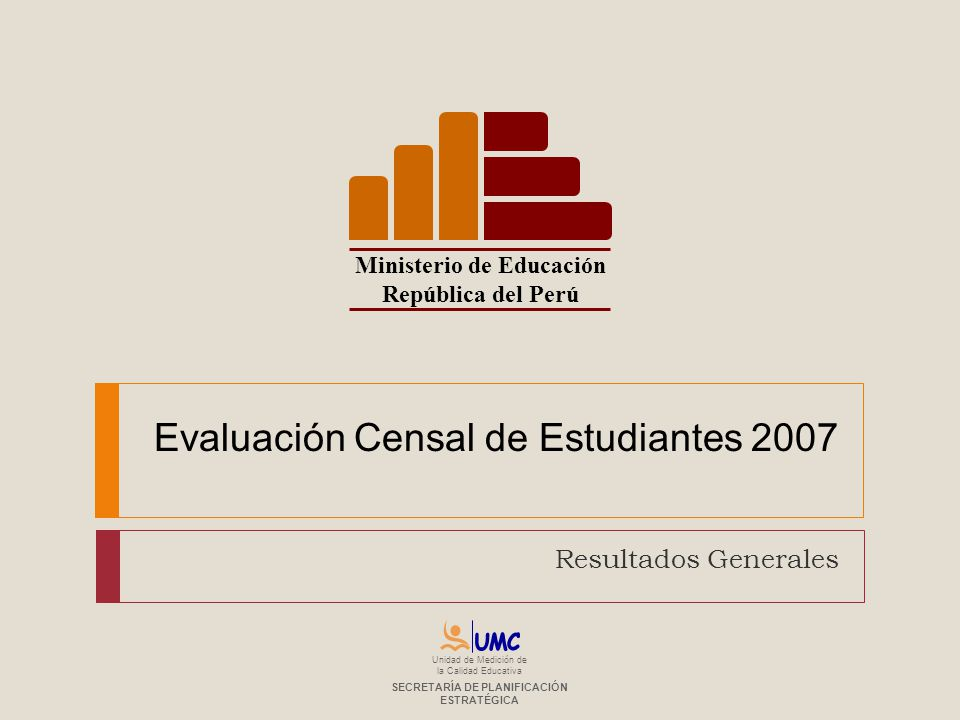 Evaluación Censal de Estudiantes 2007