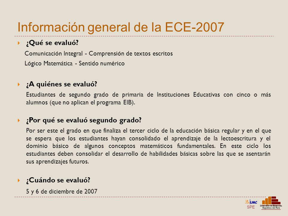 Información general de la ECE-2007
