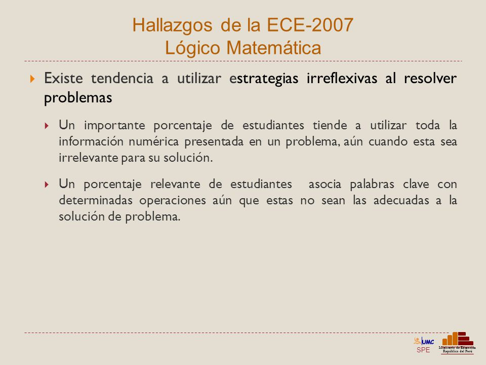 Hallazgos de la ECE-2007 Lógico Matemática
