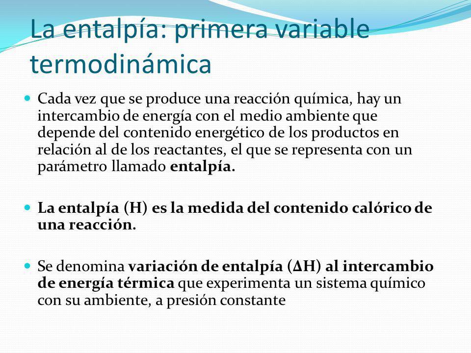 La entalpía: primera variable termodinámica