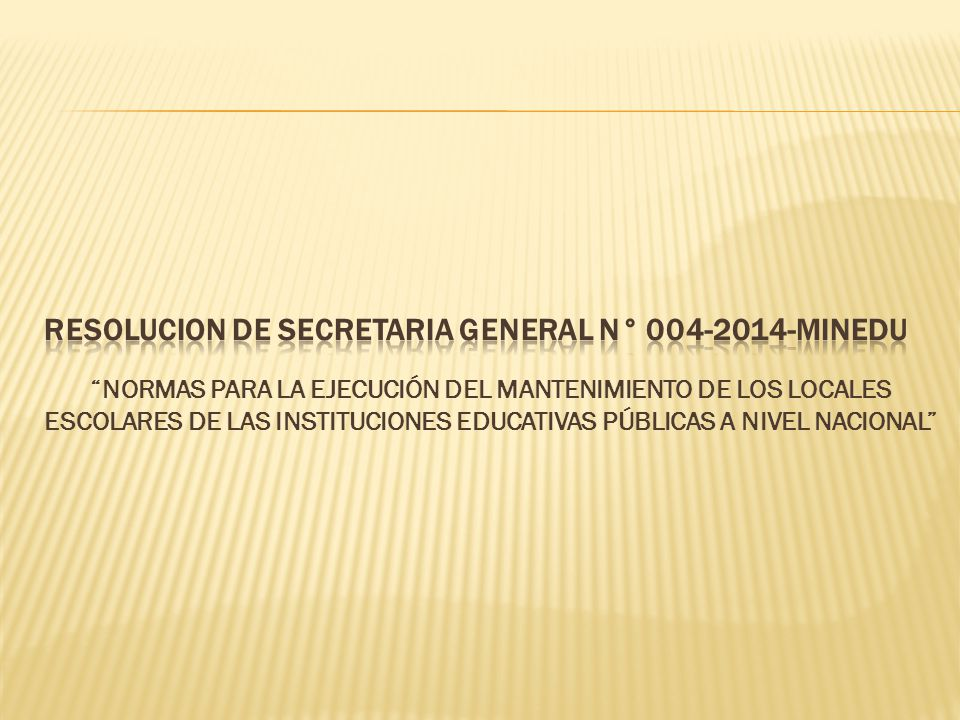RESOLUCION DE SECRETARIA GENERAL N° 004-2014-MINEDU