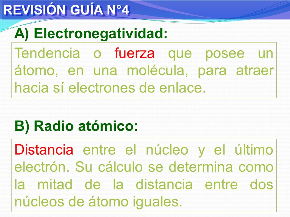 A) Electronegatividad: