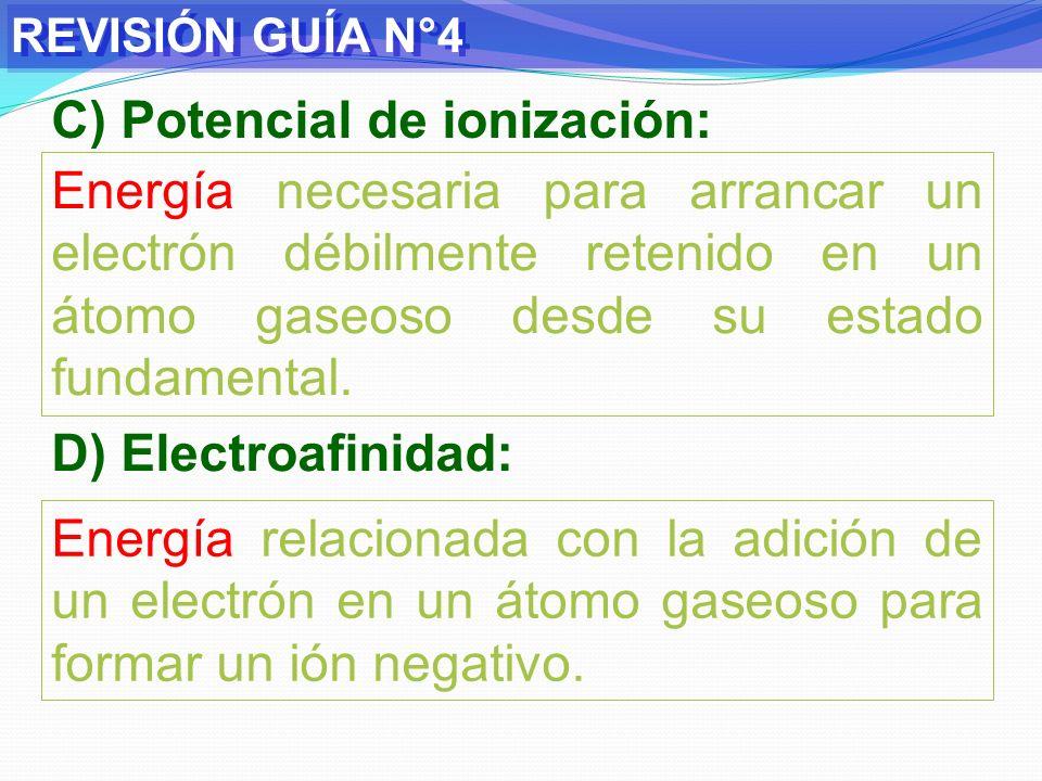 C) Potencial de ionización: