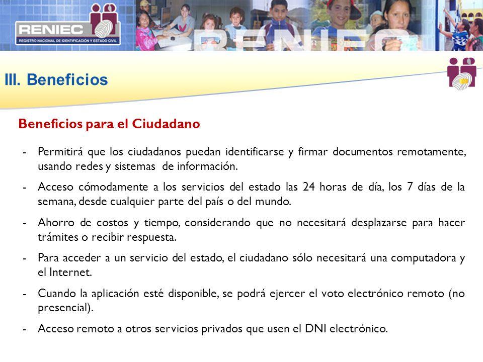 III. Beneficios Beneficios para el Ciudadano