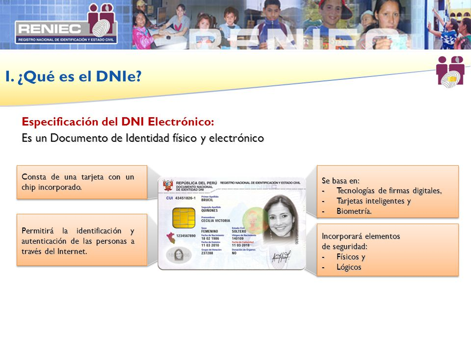 I. ¿Qué es el DNIe Especificación del DNI Electrónico: