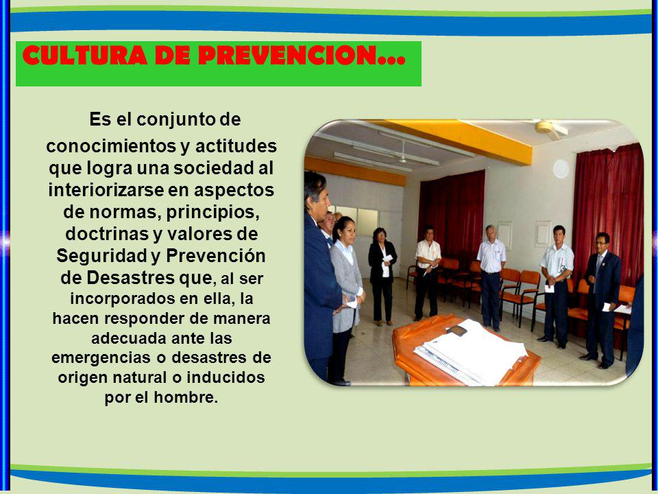 CULTURA DE PREVENCION...