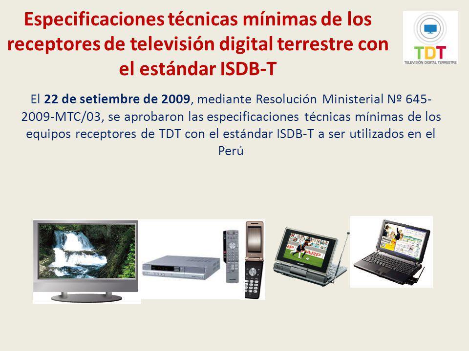 Especificaciones técnicas mínimas de los receptores de televisión digital terrestre con el estándar ISDB-T