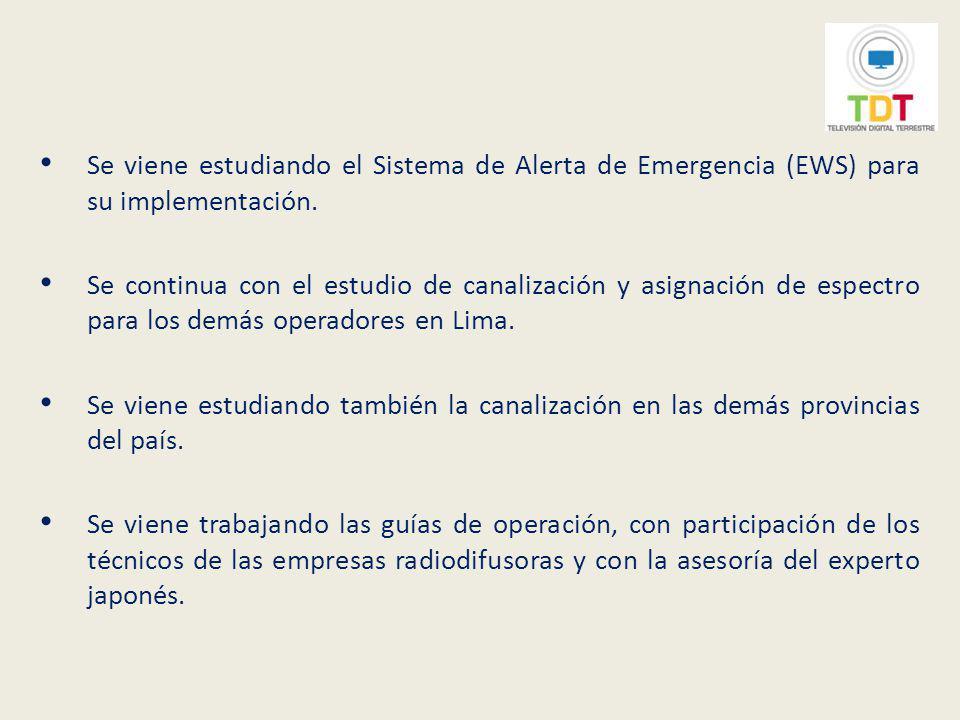 Se viene estudiando el Sistema de Alerta de Emergencia (EWS) para su implementación.