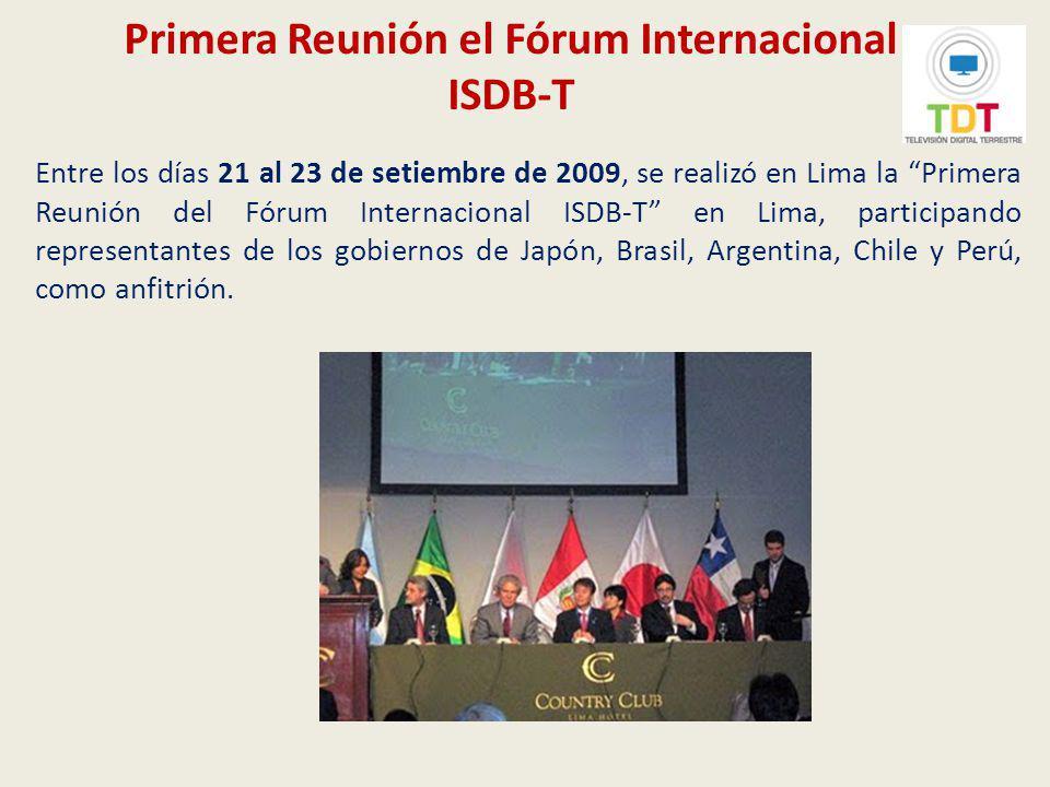 Primera Reunión el Fórum Internacional ISDB-T