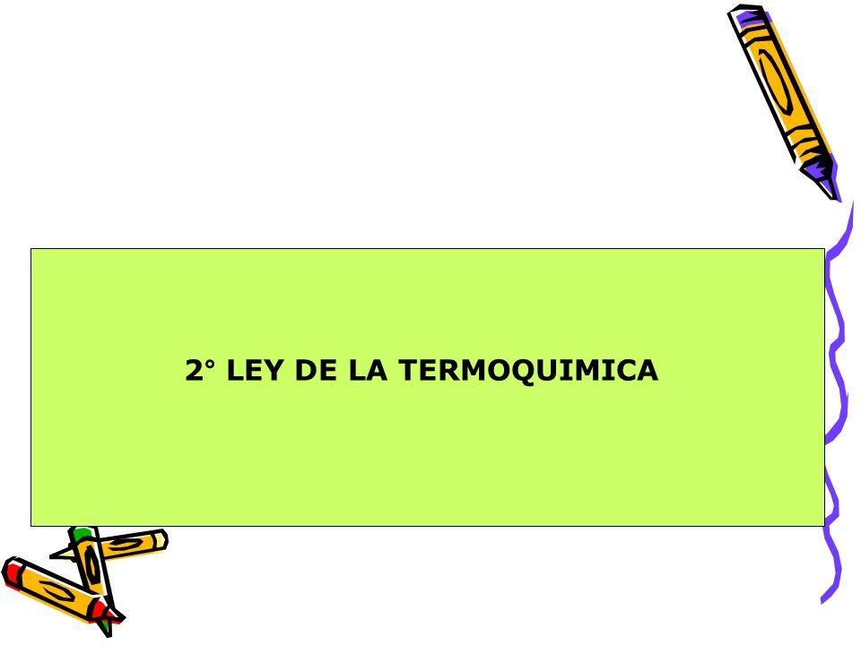 2° LEY DE LA TERMOQUIMICA