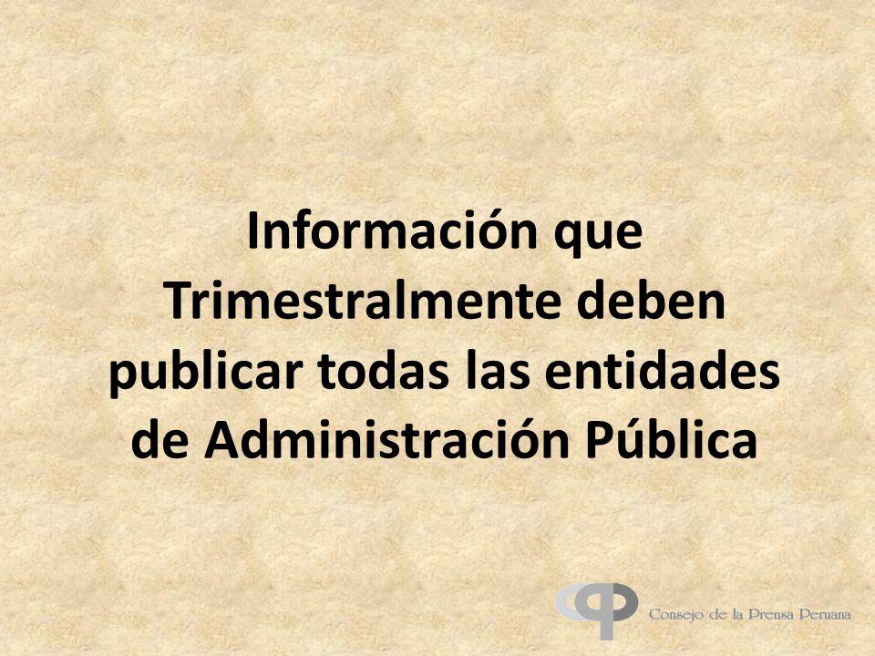 Información que Trimestralmente deben publicar todas las entidades de Administración Pública