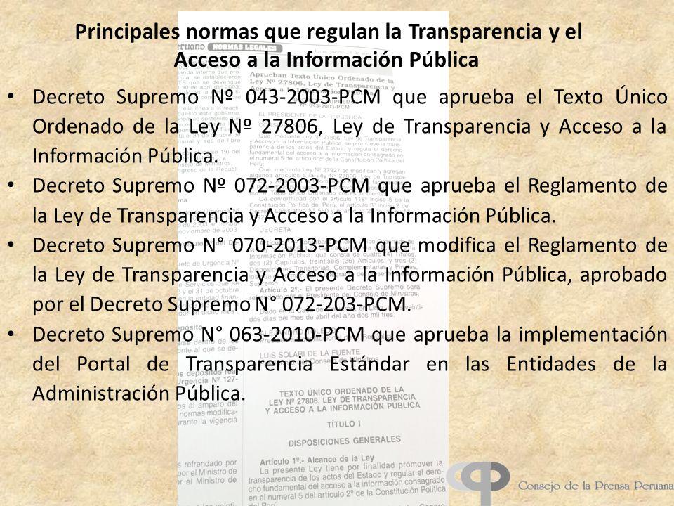 Principales normas que regulan la Transparencia y el Acceso a la Información Pública