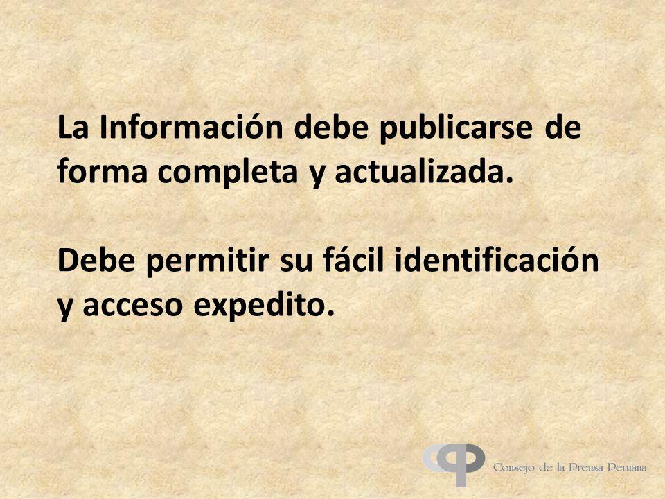 La Información debe publicarse de forma completa y actualizada