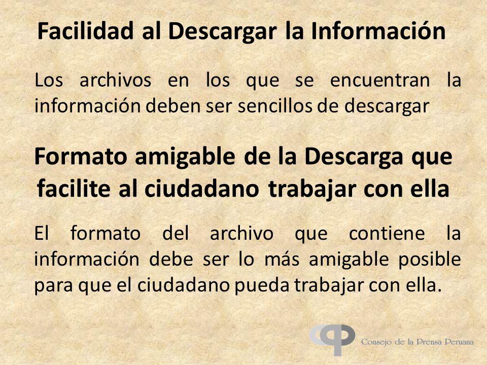 Facilidad al Descargar la Información