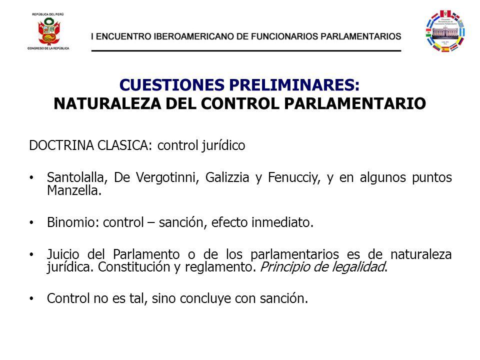 CUESTIONES PRELIMINARES: NATURALEZA DEL CONTROL PARLAMENTARIO