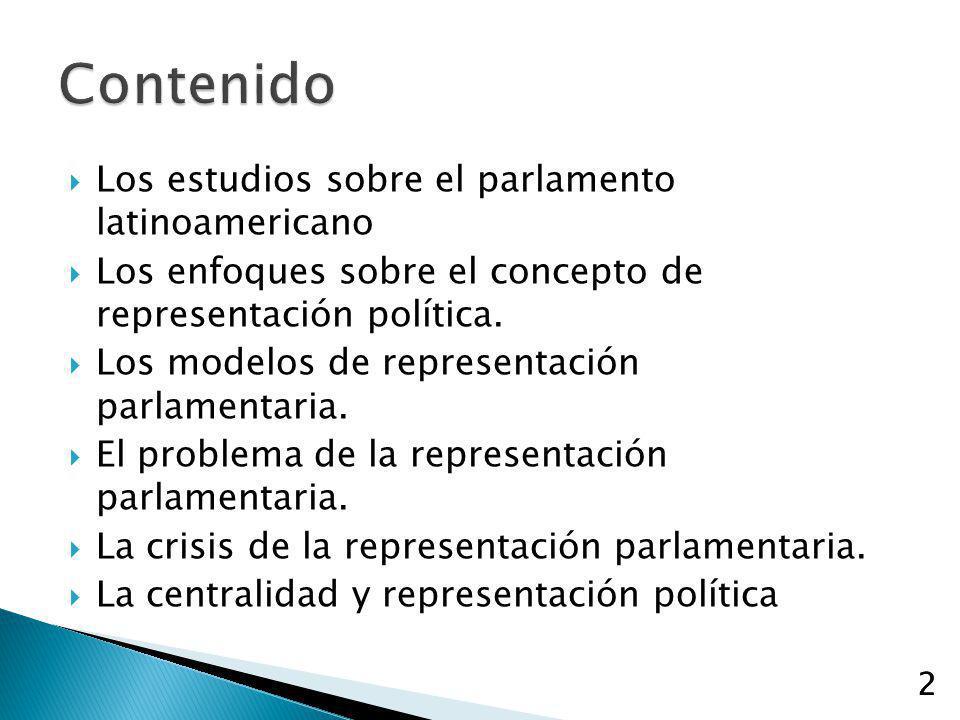Contenido Los estudios sobre el parlamento latinoamericano