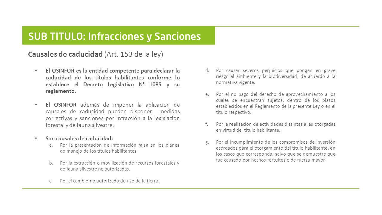 Causales de caducidad (Art. 153 de la ley)