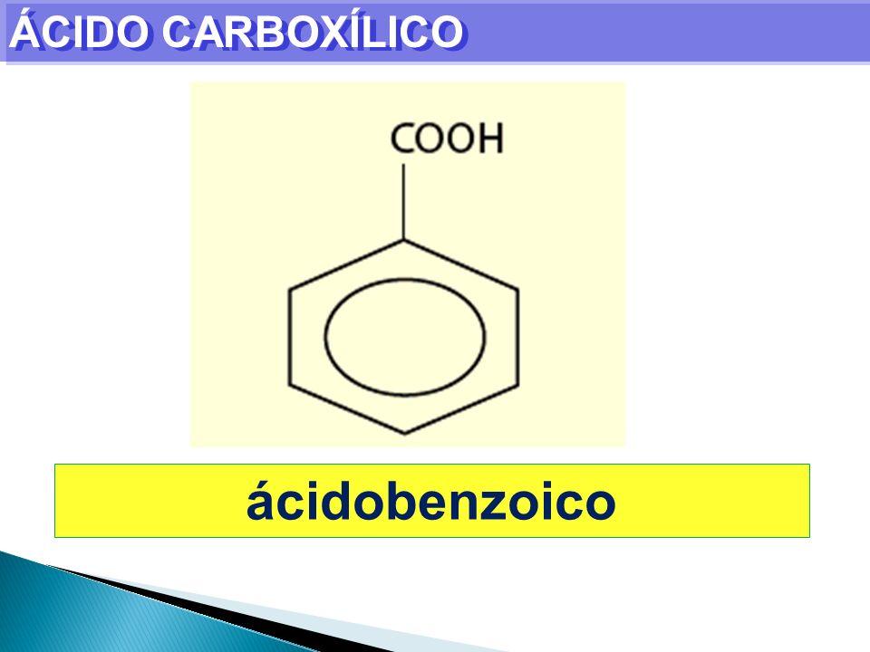 ÁCIDO CARBOXÍLICO ácidobenzoico