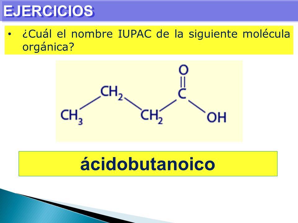 ácidobutanoico EJERCICIOS