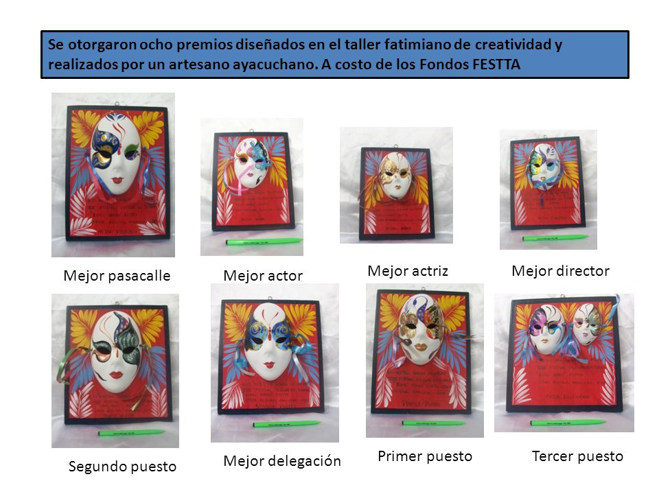 Se otorgaron ocho premios diseñados en el taller fatimiano de creatividad y realizados por un artesano ayacuchano. A costo de los Fondos FESTTA