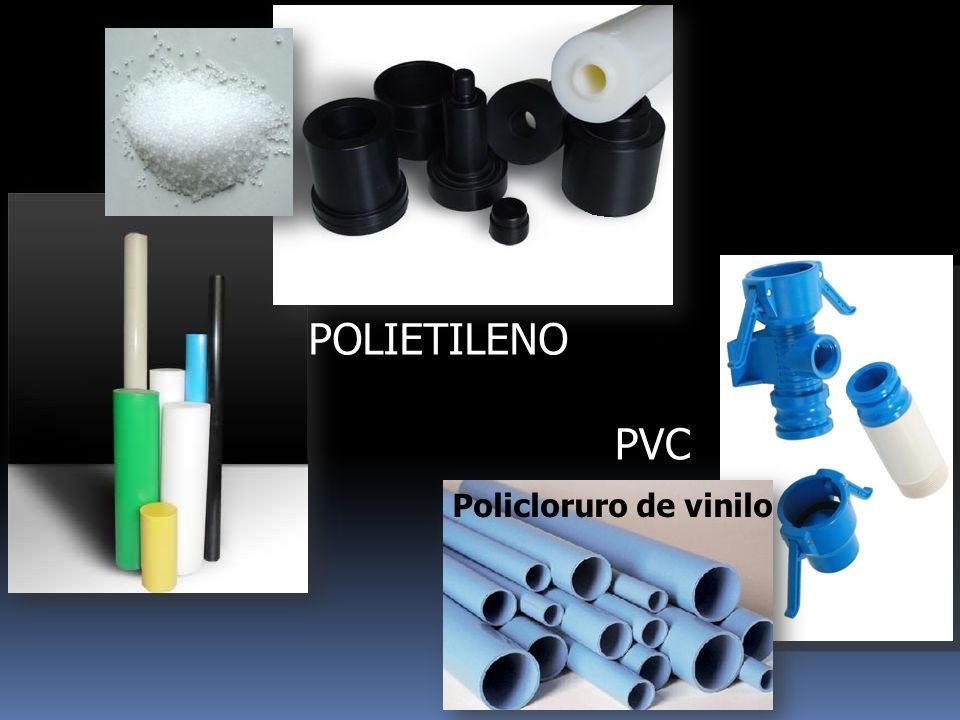POLIETILENO PVC Policloruro de vinilo