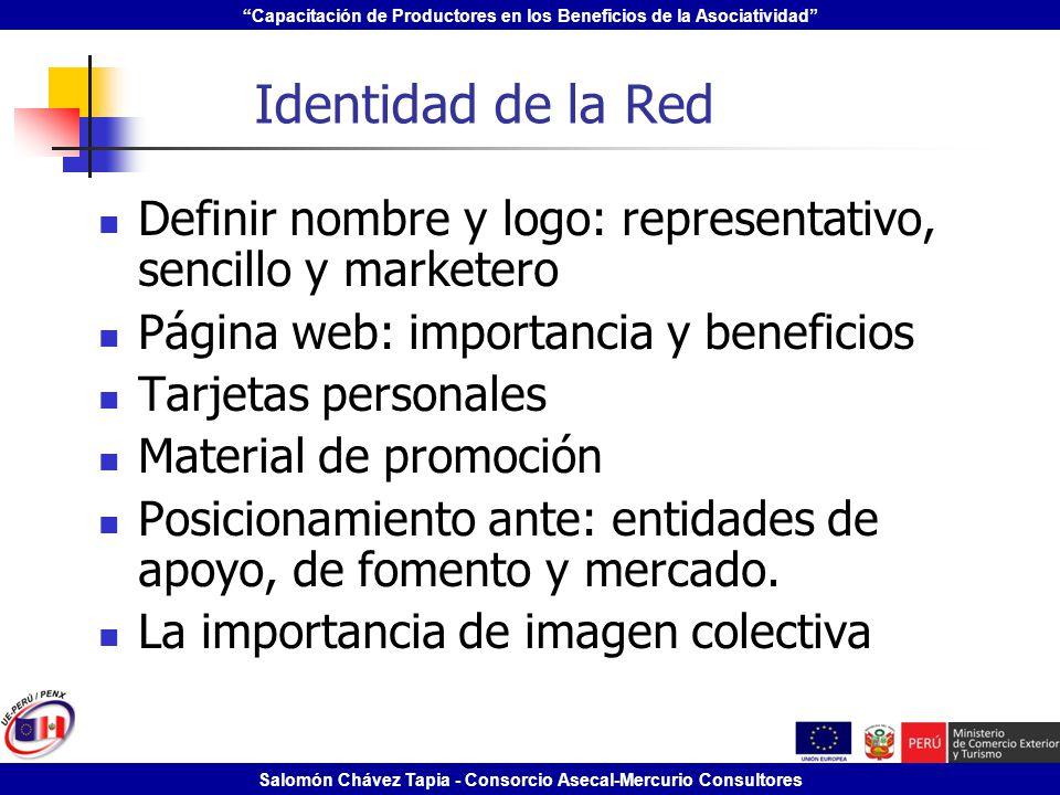Identidad de la Red Definir nombre y logo: representativo, sencillo y marketero. Página web: importancia y beneficios.
