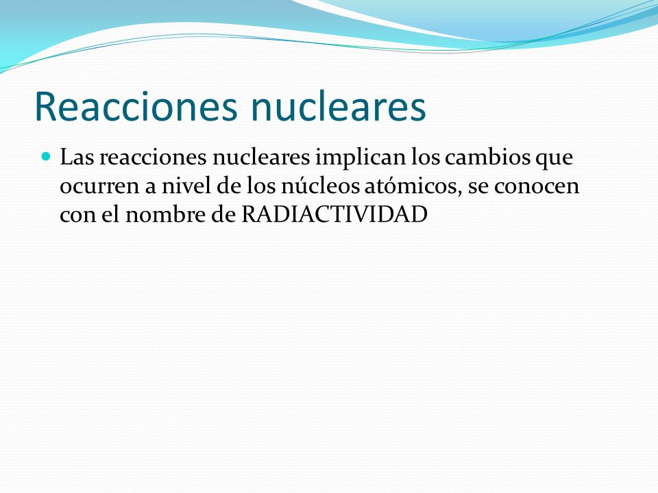Reacciones nucleares