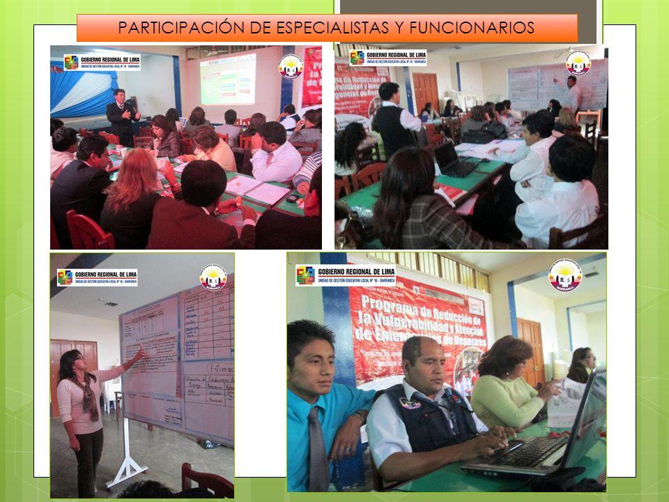PARTICIPACIÓN DE ESPECIALISTAS Y FUNCIONARIOS