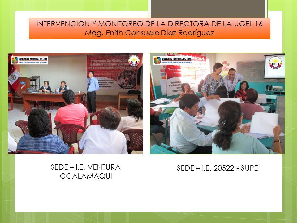 INTERVENCIÓN Y MONITOREO DE LA DIRECTORA DE LA UGEL 16