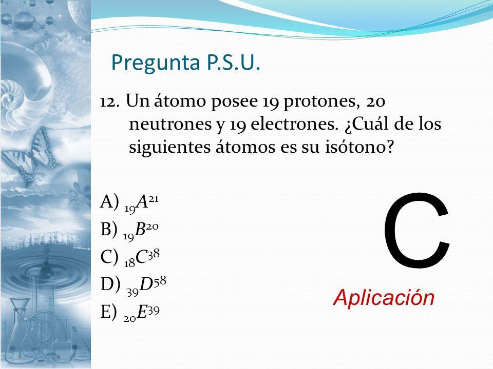 C Pregunta P.S.U. Aplicación