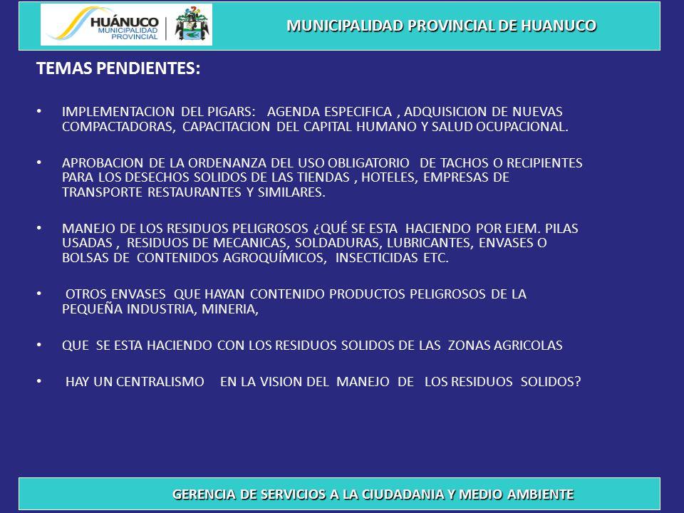 TEMAS PENDIENTES: MUNICIPALIDAD PROVINCIAL DE HUANUCO
