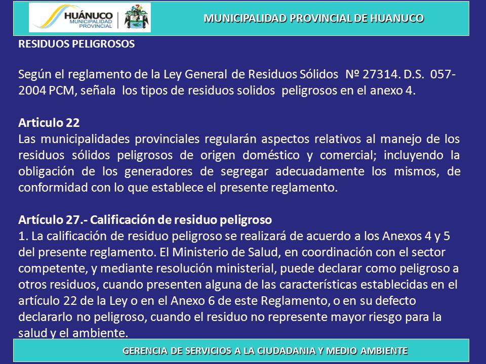 Artículo 27.- Calificación de residuo peligroso