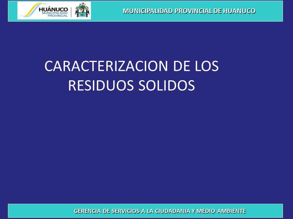 CARACTERIZACION DE LOS RESIDUOS SOLIDOS