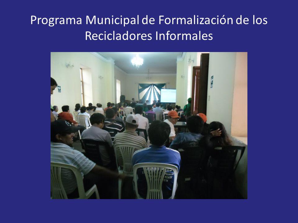 Programa Municipal de Formalización de los Recicladores Informales