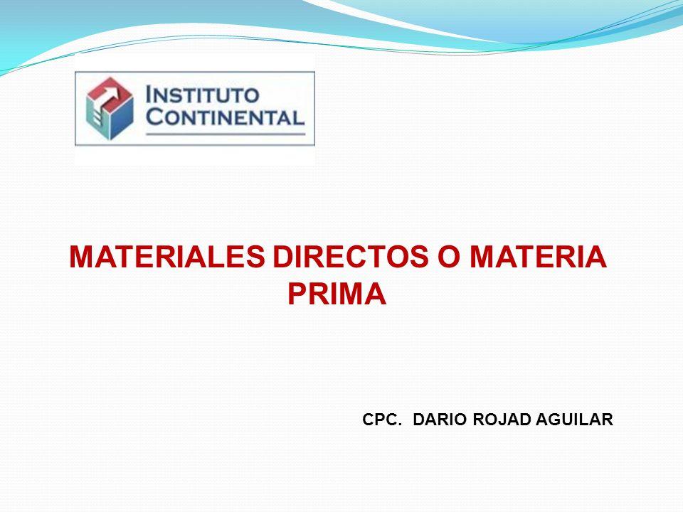 MATERIALES DIRECTOS O MATERIA PRIMA