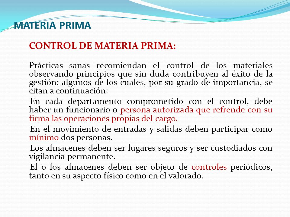 MATERIA PRIMA CONTROL DE MATERIA PRIMA: