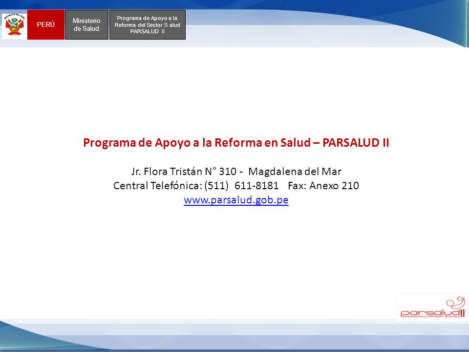 Programa de Apoyo a la Reforma en Salud – PARSALUD II