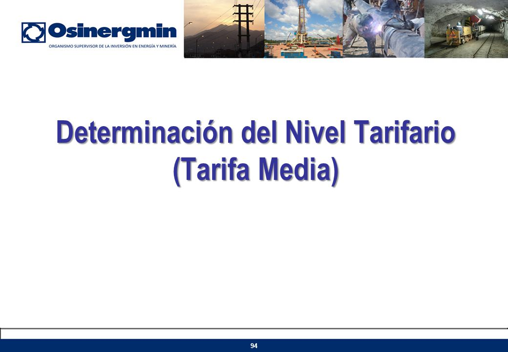 Determinación del Nivel Tarifario (Tarifa Media)