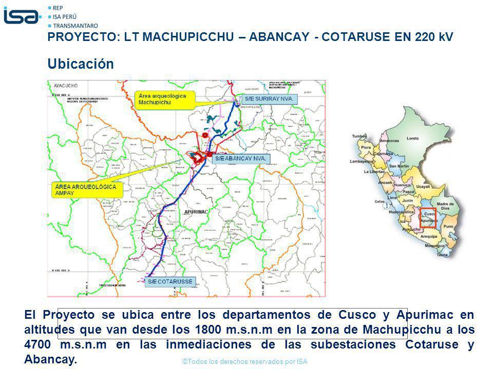 Ubicación PROYECTO: LT MACHUPICCHU – ABANCAY - COTARUSE EN 220 kV