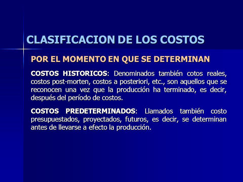 CLASIFICACION DE LOS COSTOS