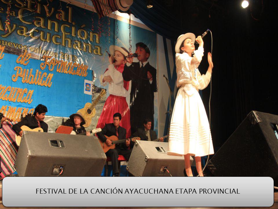 FESTIVAL DE LA CANCIÓN AYACUCHANA ETAPA PROVINCIAL