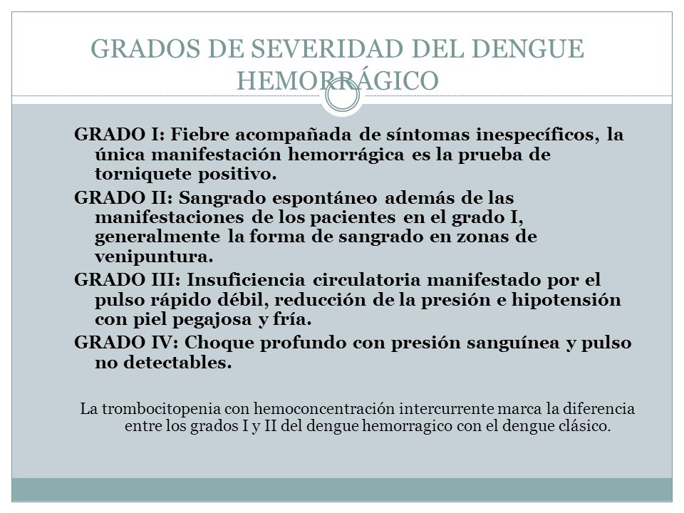 GRADOS DE SEVERIDAD DEL DENGUE HEMORRÁGICO