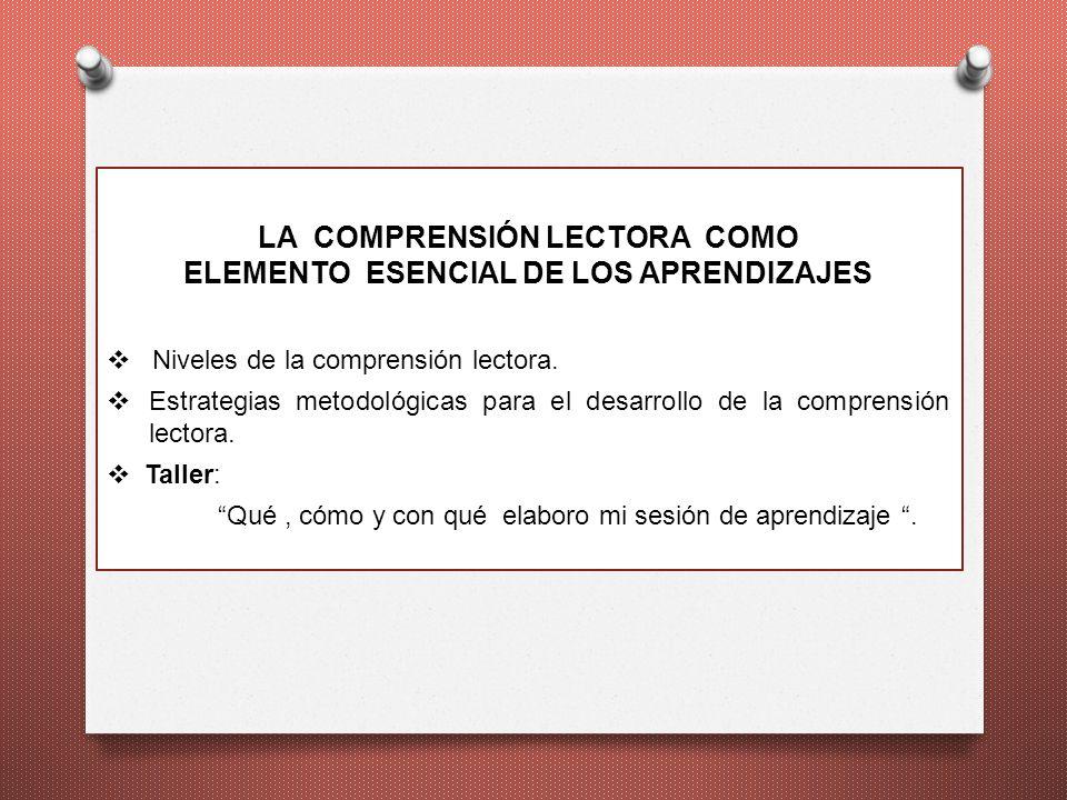LA COMPRENSIÓN LECTORA COMO ELEMENTO ESENCIAL DE LOS APRENDIZAJES