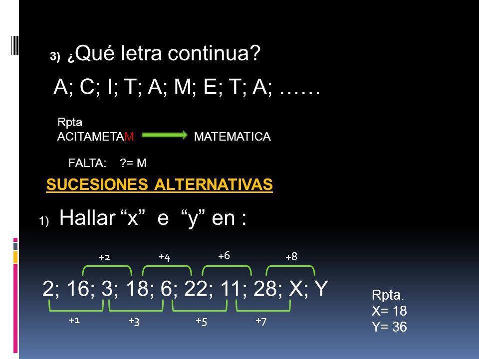 A; C; I; T; A; M; E; T; A; ……