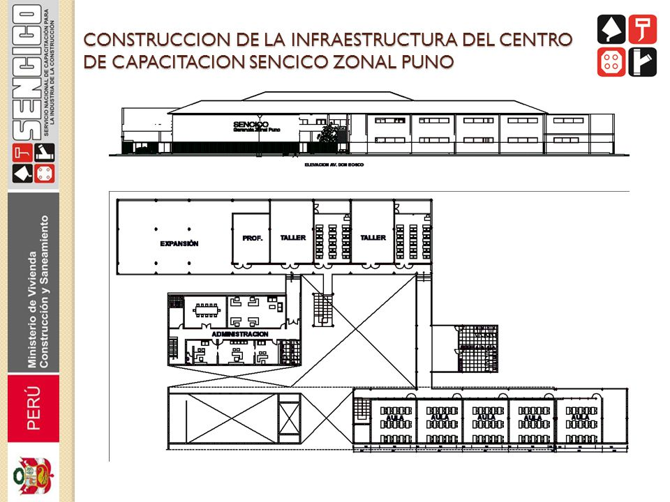 CONSTRUCCION DE LA INFRAESTRUCTURA DEL CENTRO DE CAPACITACION SENCICO ZONAL PUNO