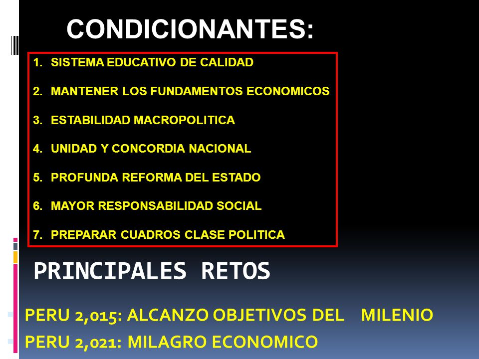 CONDICIONANTES: PRINCIPALES RETOS