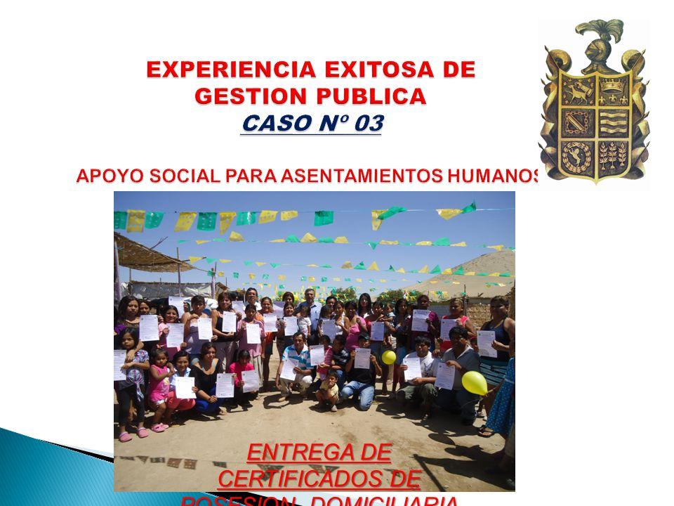 ENTREGA DE CERTIFICADOS DE POSESION DOMICILIARIA