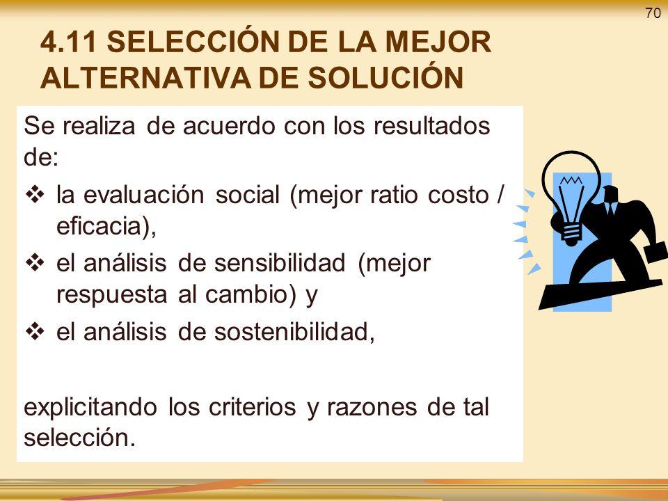 4.11 SELECCIÓN DE LA MEJOR ALTERNATIVA DE SOLUCIÓN