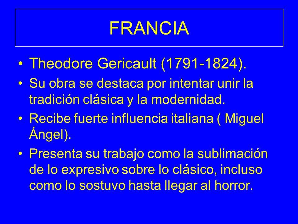 FRANCIA Theodore Gericault (1791-1824).